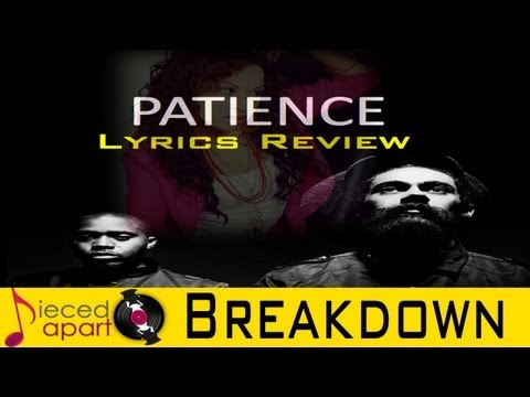 Patience - Nas ft Damien Marley - Lyrical Breakdown
