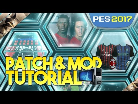 [TTB] PES 2017 PC Patch & Mods Tutorial - Enhanced Graphics, Turfs, Stadiums, Faces & More!