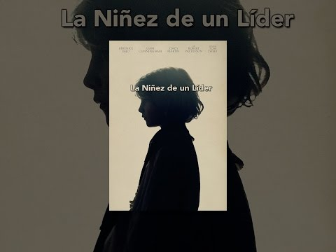 La niñez de un líder (Subtitulada)