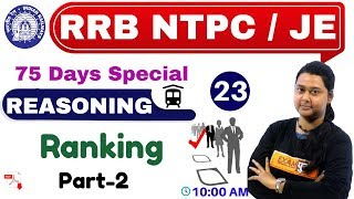 Class -23 || RRB NTPC 75 Days Special /JE || REASONING || by Priyal Ma'am || Ranking (Part-2)