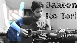 Baaton Ko Teri - All Is Well [2015] - Guitar Tutorial