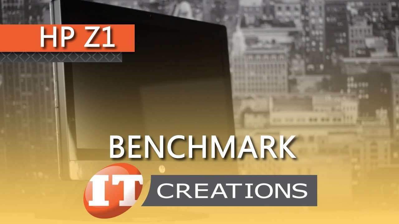 HP Z1 all-in-one Workstation Benchmarks (IT Creations, Inc)