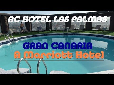 AC Hotel Las Palmas , Gran Canaria A Marriott Hotel - Review