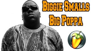 Biggie Smalls - Big Poppa (instrumental) | FLP DOWNLOAD