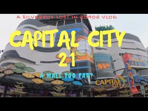 A Mall Too Far? Capital City 21 - Johor Bahru. Malaysia