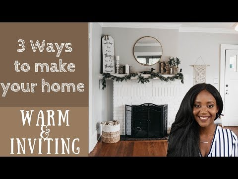 How to make your home WARM & INVITING