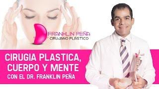 Cirugía Plástica, cuerpo y mente
