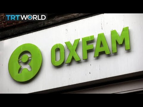 Oxfam probes 26 new cases of sexual misconduct | Money Talks