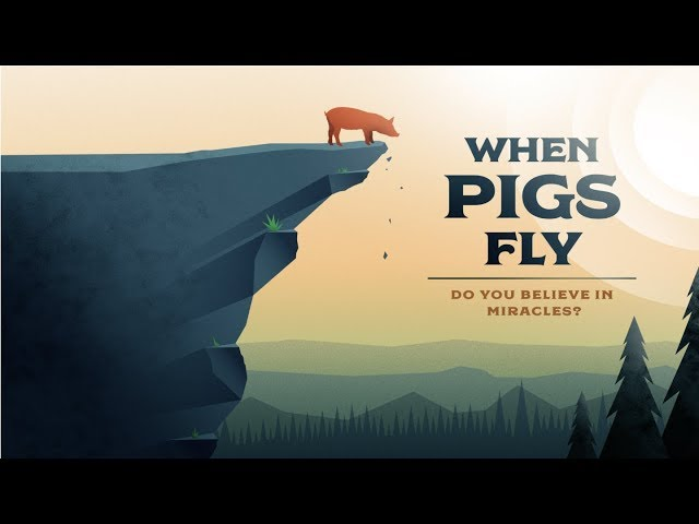 When Pigs Fly Part 3   Pastor Randon Clark