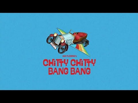 Chitty Chitty Bang Bang Lyric Video