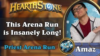 Hearthstone Arena - [Amaz] This Arena Run is Insanely Long!
