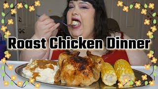 Roast Chicken Dinner Mukbang