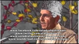 Ustad Rafiq Shinwari | Che Jahan Ba Pe Rokhan Oo Bacha Jaan Oo