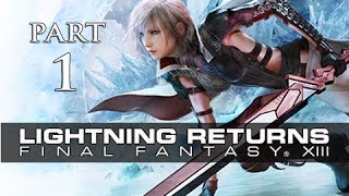 Lightning Returns Final Fantasy XIII Walkthrough Part 1 - The Savior