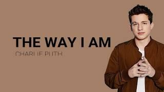Gambar cover Charlie Puth  : The Way I Am Lyrics,  Hindi Transalation