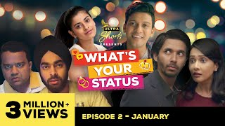 What's Your Status | Web Series | Episode 2 - January | Cheers!