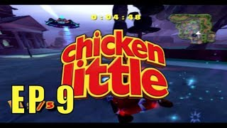 Chicken Little Gameplay Episode 9