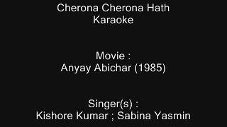Download Hindi Video Songs - Cherona Cherona Hath - Karaoke - Anyay Abichar (1985) - Kishore Kumar ; Sabina Yasmin