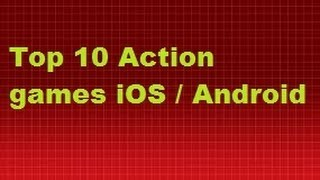 Top 10 best Action games iOS / Android / Mobile [September 2013]