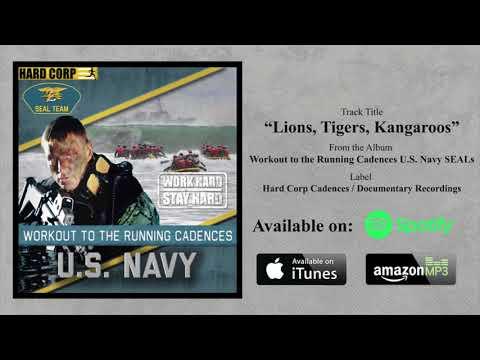 Lions, Tigers, Kangaroos (Navy SEALs Cadence)