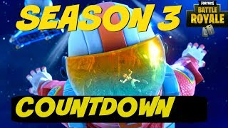 "Fortnite: Battle Royale ""Season 3"" Countdown - Fortnite ""Season 3: Battle Pass"" Coming Today"