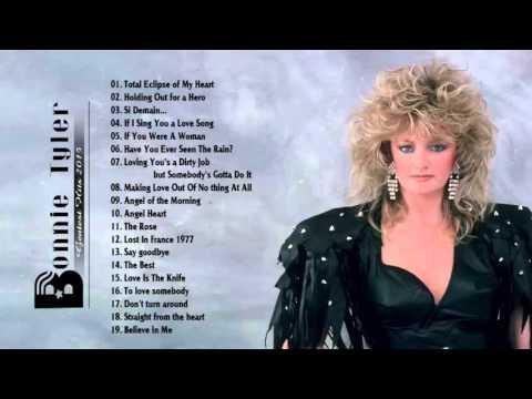 Best Songs Of Bonnie Tyler - Những ca khúc hay nhất Bonnie Tyler