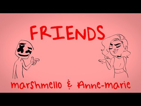 Marshmello & Anne-Marie - FRIENDS Lyric  * FRIENDZONE ANTHEM*