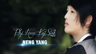 Hmong New Song 2018 - Neng Yang - Tig Rov Mus Txog