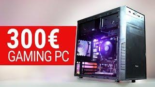Der 300€ Euro GAMING PC 2018 im TEST! + Zusammenbau