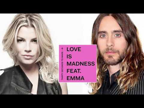 Thirty Seconds to Mars - LOVE IS MADNESS (feat. Emma Marrone) Mp3