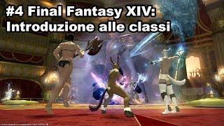 #4 Final Fantasy XIV: Introduzione alle classi