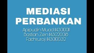 Video MEDIASI PERBANKAN // PI-A // 2014 UIN SGD BANDUNG download MP3, 3GP, MP4, WEBM, AVI, FLV Juli 2018