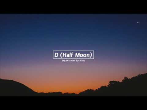DEAN - D (Half Moon) Piano cover