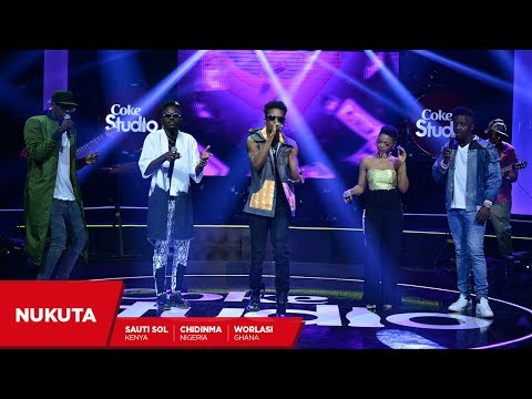 Sauti Sol,  Chidinma and Worlasi: Nukuta Remix - Coke Studio Africa