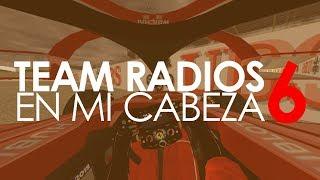 Team radios en mi cabeza - Vol. 6