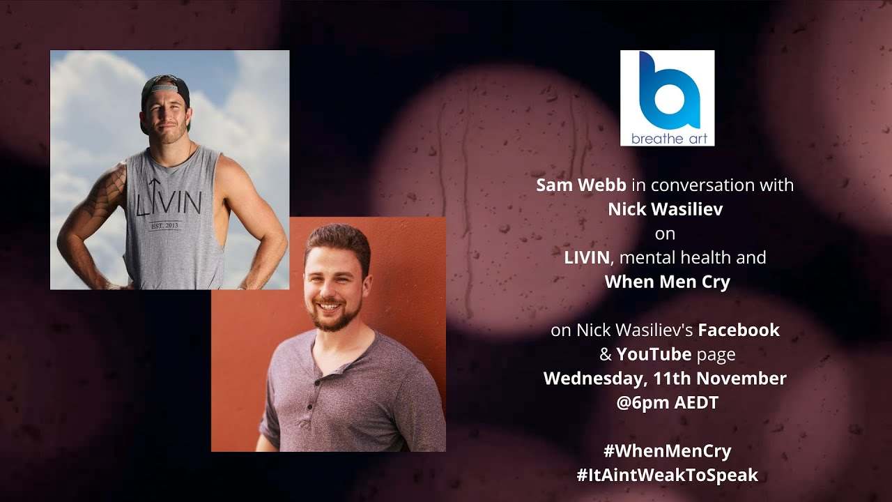 WHEN MEN CRY Event - Sam Webb in conversation with Nick Wasiliev