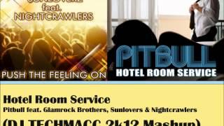 Hotel Room Service - Pitbull feat. Glamrock Brothers (DJ Techmacc 2k12 Mashup)