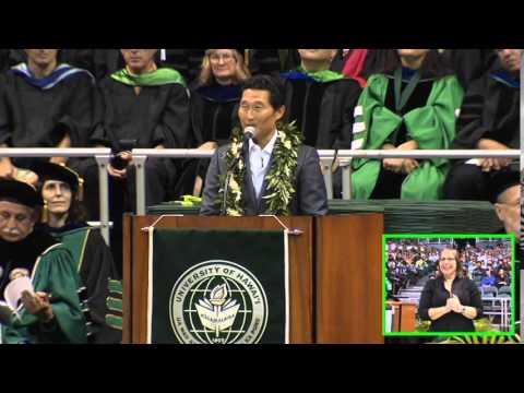University of Hawaii at Manoa Spring 2014 Undergraduate Commencement Speaker  Daniel Dae Kim