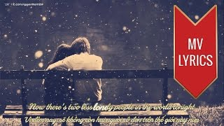 Two Less Lonely People In The World | Air Supply | Lyrics [Kara + Vietsub HD]