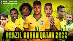 Brazil new squad 2022 • Qatar world cup 2022 || new & Young players