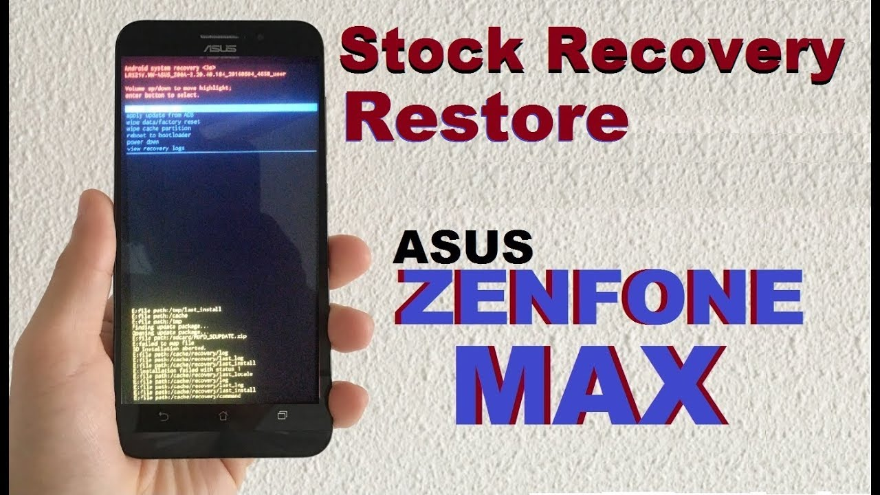 How to Restore Stock Recovery in Asus Zenfone Max and Remove TWRP Recovery