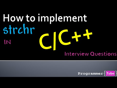 Interview Questions: How to program strchr in C/C++