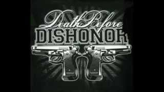 Death Before Dishonor - 6.6.6. ( Friends Family Forever )
