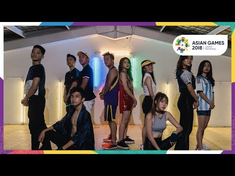 ASIAN GAMES 2018 UNOFFICIAL DANCE VIDEO #asiangames2018