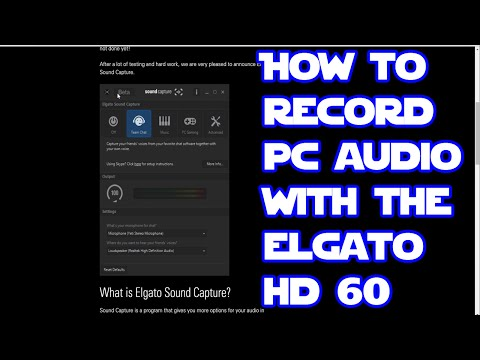 How To Record Pc Audio With The Elgato HD 60 ( Extremely Easy Setup )