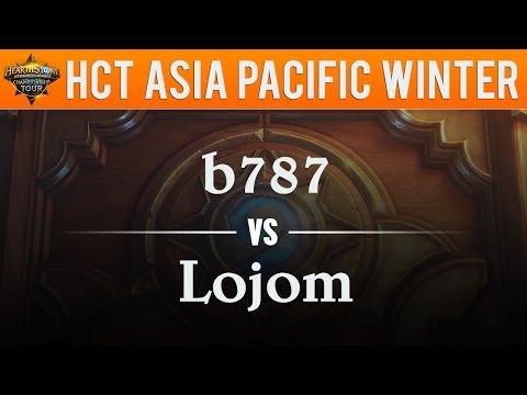 b787 vs Lojom - Hearthstone Championship Tour Asia Pacific 2017:  Quarterfinal