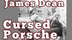 James Dean and the Cursed Porsche