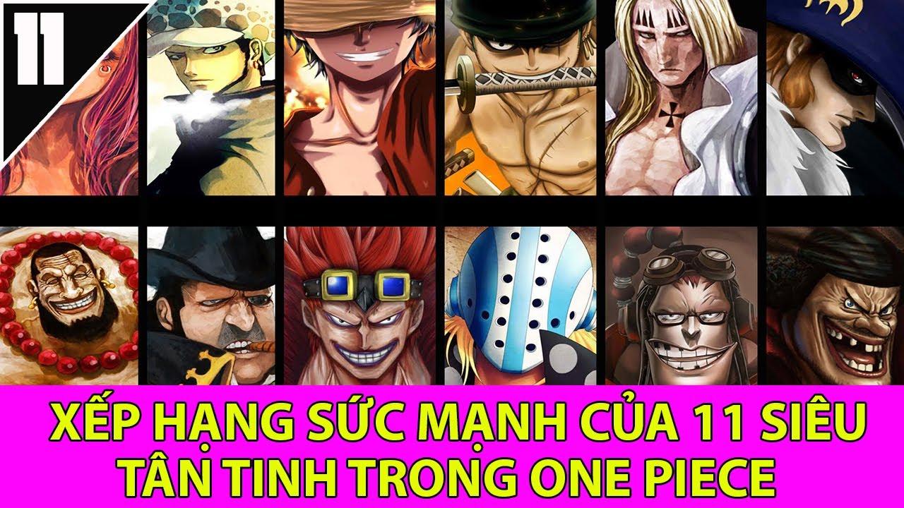 Xếp hạng sức mạnh 11 siêu tân tinh trong one piece-Top anime