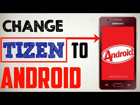 How To change tizen to android