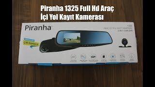 Piranha 1325 Araç İçi Yol Kayıt Kamerası -Dikiz Aynası (Kutu Açılımı, İnceleme,Montaj, Çalıştırma)